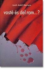 LibroVostè és del ram...? de Jordi Adell